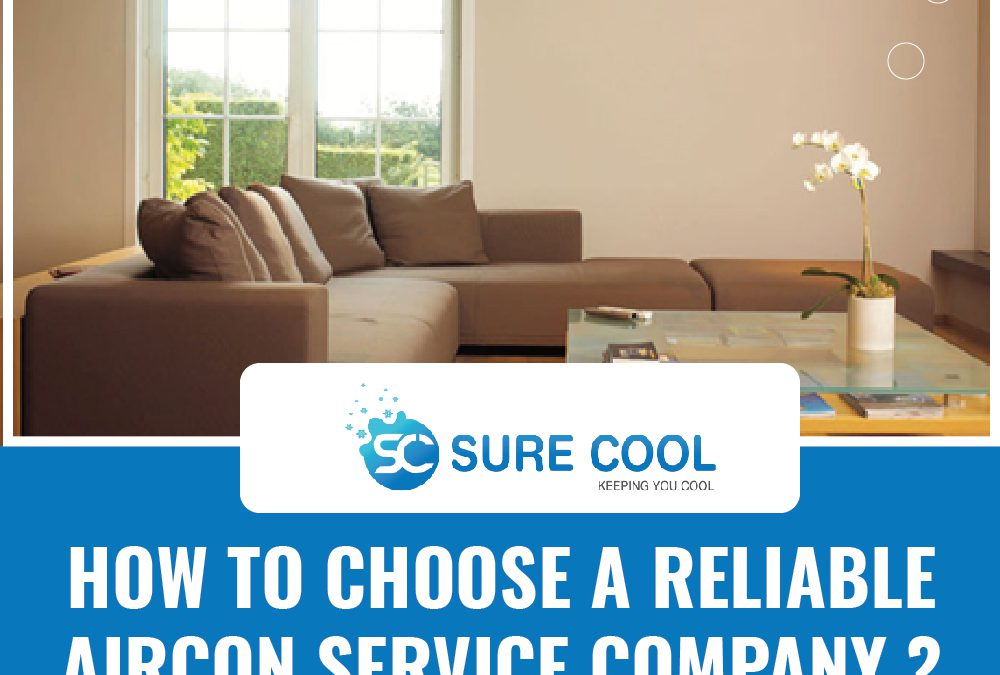 How to choose a Reliable Aircon Service Company?